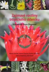 Zajímavé rostliny tropického skleníku Výstaviště Flora Olomouc